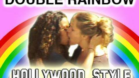 Double Rainbow - Hollywood Style - UNCENSORED