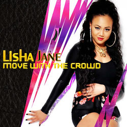 Move with the Crowd Lisha Jane