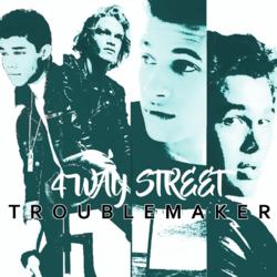 Troublemaker 4 way street