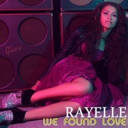 Rayelle We Found Love