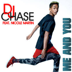 DJ CHASE Me and You