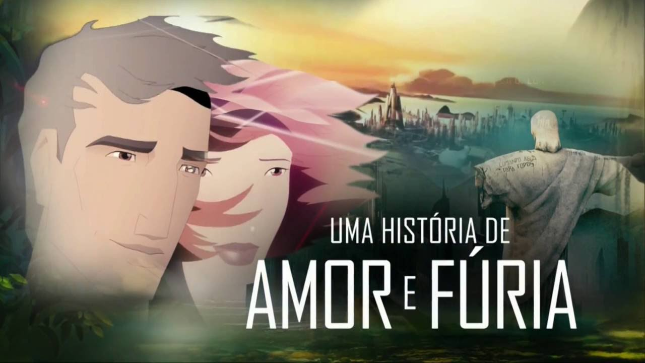 Uma História de Amor E Fúria