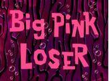 O Grande Fracassado Cor de Rosa