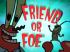 70px-Friend or Foe