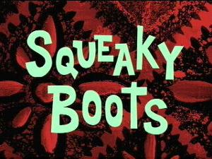 300px-Squeaky Boots