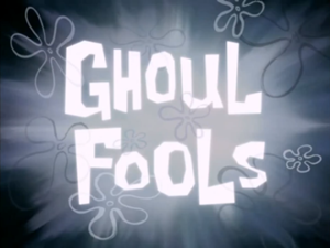 300px-162 S08E10 Ghoul Fools