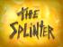 70px-The Splinter