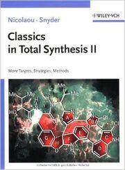 Classics in Total Synthesis II More Targets, Strategies, Methods (Vol. 2)