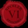 SPOILER VI