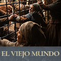 ElViejoMundo EPISODIO T02