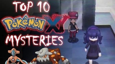 Top 10 Pokémon X & Y Mysteries