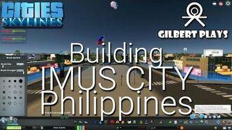 Building Imus City - Cities Skylines - ASEAN Cities