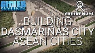 Building Dasmariñas City - Cities Skylines - ASEAN Cities