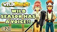 Wild Season Podcast 21 Wild Season has a Voice?!