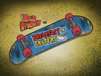 Breakfast of Skaters Title Card