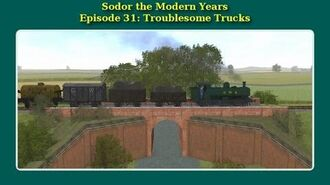 Sodor the Modern Years- Troublesome Trucks
