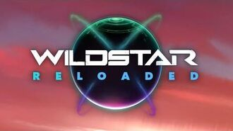 WildStar Reloaded Features Trailer