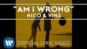 Nico & Vinz - Am I Wrong Official Lyric Video