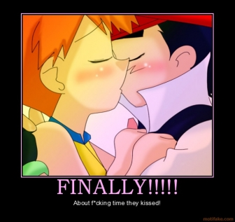 Finally-ash-ketchum-misty-pikachu-pokemon-anime-manga-kiss-k-demotivational-poster-1249084058