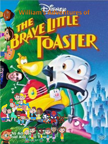 William's Adventures of The Brave Little Toaster