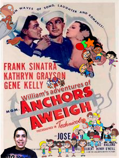 William's Adventures of Anchors Aweigh