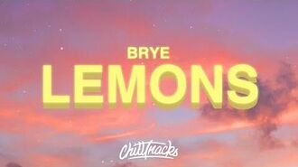 "Brye - Lemons (Demo) Lyrics ""there's a billion people on this planet"""