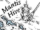 Mantis Hive