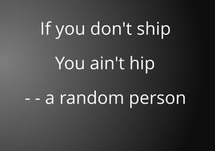 Ship!!!