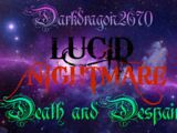Lucid Nightmare: Death and Despair