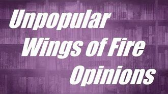 Unpopular Wings of Fire Opinions