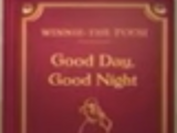 Winnie the Pooh: Good Day, Good Night