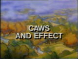 Caws and Effect