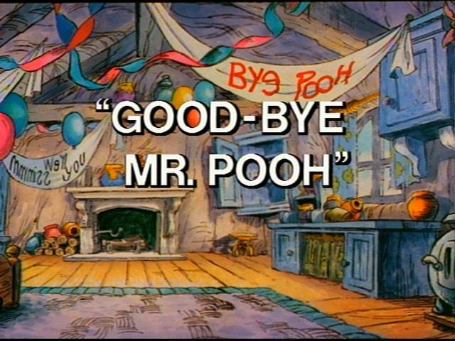 Good Bye Mr Pooh Winniepedia Fandom Powered By Wikia