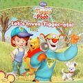 Let's Inves-Tigger-ate!.jpg