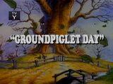 Groundpiglet Day