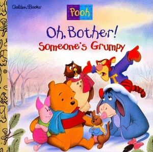 Oh, Bother! Somebody's Grumpy Cover (Newer)