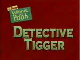 Detective Tigger
