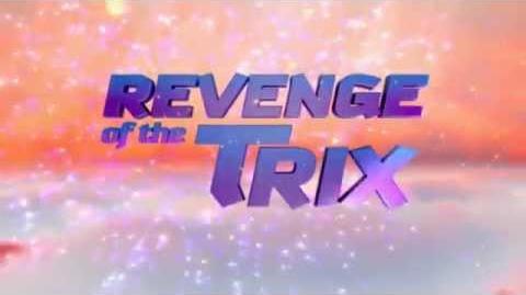 Winx Club - Revenge of the Trix - Trailer