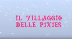Il villaggio delle pixie