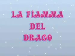 La Fiamma Del Drago