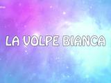 La Volpe Bianca