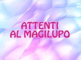 Attenti Al Magilupo