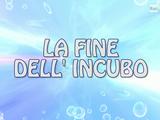 La Fine Dell'Incubo