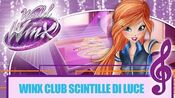 Winx Club - World Of Winx Scintille di Luce (Sigla Iniziale)