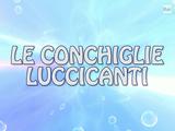 Le Conchiglie Luccicanti