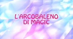 Arcobaleno di Magix