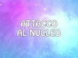 Attacco al Nucleo