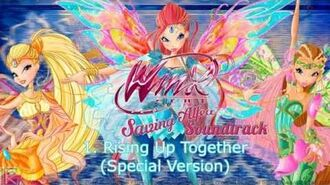"HD Winx Club Saving Alfea Soundtrack 01 ""Rising Up Together (Special Version)"""
