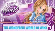 Winx Club - World of Winx - The Wonderful World of Winx FULL SONG-0