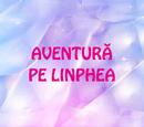Aventură pe Linphea